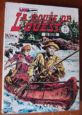 BD LA ROUTE DE L'OUEST N°32 ALBUM ( N°94,N°95) octobre 1982