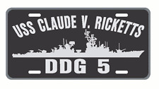 USS CLAUDE V RICKETTS DDG 5 License Plate Signs USN 001