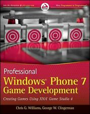 Professional Windows Phone 7 Game Development: Creating Games using-ExLibrary