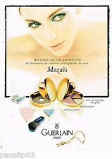 PUBLICITE ADVERTISING 065  1997  GUERLAIN maquillage MOZAIS