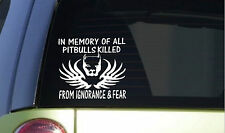 In Memory of Pitbull *I401* 6x6 inch Sticker decal dog fighting bully pit bull