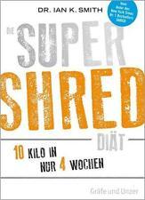 Die Super Shred Diät von Ian K. Smith (2014, Taschenbuch)