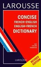 Larousse Concise French-English English-French Dictionary (French Edit-ExLibrary