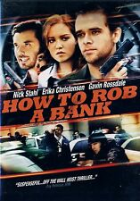 BRAND NEW DVD // HOW TO ROB A BANK // NICK STAHL, ERIKA CHRISTENSEN, GAVIN ROSSD