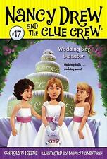 Nancy Drew and the Clue Crew: Wedding Day Disaster 17 by Carolyn Keene (2008,...