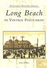 Postcard History: Long Beach in Vintage Postcards by Marlin Heckman (2000, Pape…