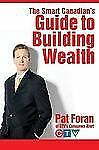 The Smart Canadian's Guide to Building Wealth-ExLibrary