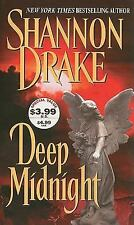 Deep Midnight by Shannon Drake (2001, Paperback) XX 107