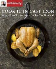 Cook It in Cast Iron: Kitchen-Tested by Cook's Country (Paperback) Feb 23, 2016