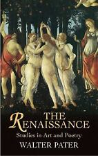 Dover Fine Art, History of Art: The Renaissance : Studies in Art and Poetry...