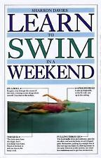 LEARN TO SWIM IN A WEEKEND by Sharron Davies 1992, Hardcover Dorling Kindersley