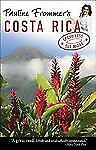 Pauline Frommer's Costa Rica (Pauline Frommer Guides) Appell, David, Mui, Nelso