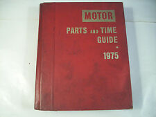 Motor Parts and Time Guide 1975 47th Edition GC 126C