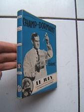 COLL LE JURY /  CARINE / CHAMP DORMANT  /  1942