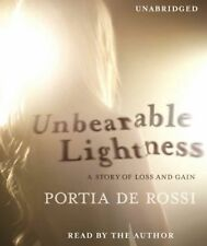 Unbearable Lightness : A Story of Loss and Gain by Portia de Rossi (2010, CD, Un