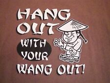 Hangout Hang Out WithYour Wang Out Funny Chinese Joke T Shirt L