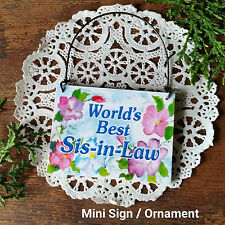 DecoWords Mini Sign SIS IN LAW Ornament Sister In Law GIFT Everyday Decor New US