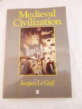 Medieval Civilization 400-1500 Jacques Le Goff Paperback 0631175660 Julia Barrow