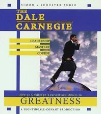 The Dale Carnegie Leadership Mastery Course : How to Challenge Yourself and...