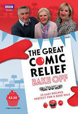 The Great Comic Relief Bake Off Booklet: 13 Easy Recipes Perfect for a Bake Sale