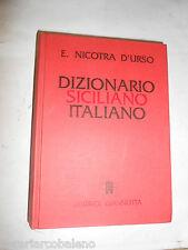 E. NICOTRA D'URSO - DIZIONARIO SICILIANO ITALIANO - EDITRICE GIANNOTTA, 1992