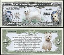 Westie Million Dollar Dog Bill Puppy & Adult Pics, Facts on Back- Lot of 2 BILLS