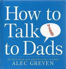 Come parlare di papà da Alec greven (rigida, 2009)