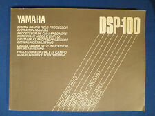 YAMAHA DSP-100 OWNERS MANUAL ORIGINAL FACTORY ISSUE   v2