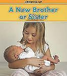 A New Brother or Sister (Heinemann Read and Learn)