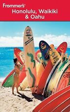 Frommer's Honolulu, Waikiki and Oahu (Frommer's Complete Guides)