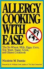 Allergy Cooking with Ease: The No Wheat, Milk, Eggs, Corn, Soy, Yeast, Sugar, Gr