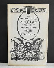THE CONSTITUTION of UNITED STATES of AMERICA & CALIFORNIA CONSTITUTION - 1985