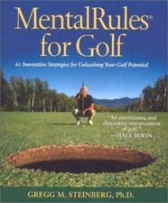 MENTAL RULES FOR GOLF 61 Innovative Strategies for Unleashing Your Potential