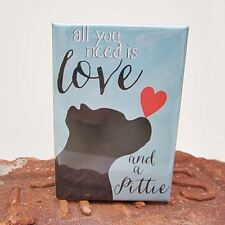 Love and a Pittie Art Magnet (GO001MAG) - Free Shipping