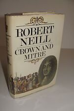 Crown And Mitre By Robert Neill UK 1st/1st 1970 Hutchinson Hardcover
