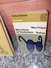 Mein Name sei Ganterbein, ein Roman von Max Frisch, aus dem Fischer Verlag.