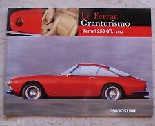 Le Ferrari Granturismo - Numero 47 - Ferrari 250 Gtl 1962 - De Agostini