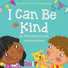 2DAY SHIPPING | I Can Be Kind: My First Manners Book (Lift-The-Flap), PAPERBACK