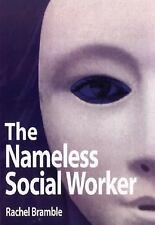 The Nameless Social Worker
