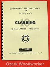 "CLAUSING 10"" Metal Lathe 4900 Series Instruction & Parts Manual 0132"