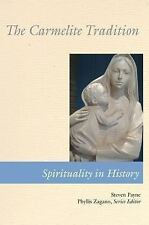Spirituality in History: The Carmelite Tradition by Stephen Payne (2011,...