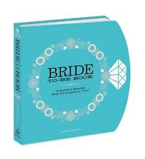 The Bride-to-Be Book: A Journal of Memories From the Proposal(Diary)