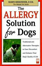 The Natural Vet: The Allergy Solution for Dogs : Natural and Conventional...