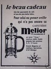 PUBLICITÉ 1959 CAFETIÈRE MÉLIOR CHAMBORD EN VERRE PYREX - ADVERTISING