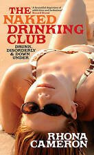 The Naked Drinking Club by Rhona Cameron (Hardback, 2007)