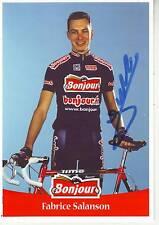 CYCLISME carte cycliste FABRICE SALANSON équipe BONJOUR.fr 2001 signée