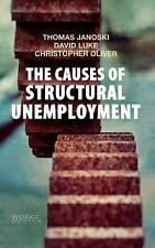 The Causes of Structural Unemployment : Four Factor S That Keep People from...