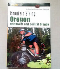 MONTAIN BIKING OREGON NORTHWEST AND CENTRAL OREGON BY LOCAL CYCLIST L. DUNEGAN
