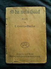 Vintage - O du Mein Glück - Novelle - c.1920 - German