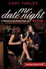 Mr. Date Night : A Recipe for the Perfect Date by Cary Farley (2011, Paperback)